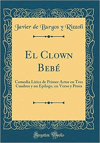Amazon.com: El Clown Bebé: Comedia Lírica de Primer Actor en ...