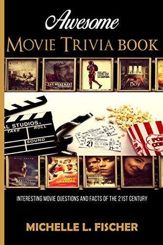 Awesome Movie Trivia: Interesting Movie Questions And Facts Of The 21st Century (World War 2 Quiz Questions And Answers)