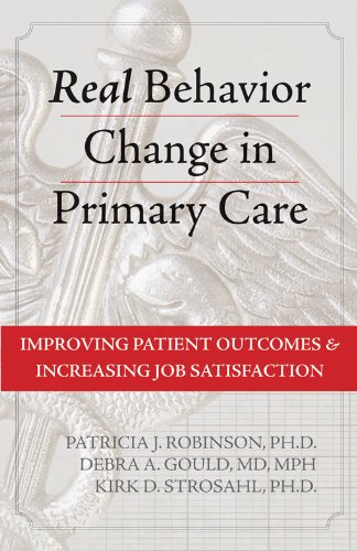 Real Behavior Change in Primary Care: Improving Patient Outcomes and Increasing Job Satisfaction (Professional)