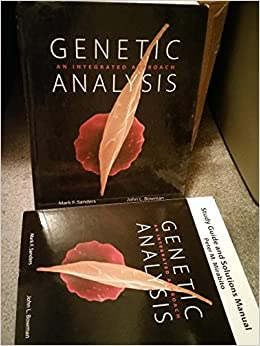 Book Study Guide and Solutions Manual for Genetic Analysis: An Integrated Approach 1st (first) Edition by Sanders, Mark F., Bowman, John L., Mirabito, Peter published by Benjamin Cummings (2012)