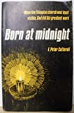 Born at Midnight, Peter Cotterell, 0802408893