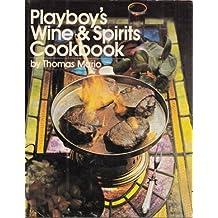 Playboy's wine & spirits cookbook