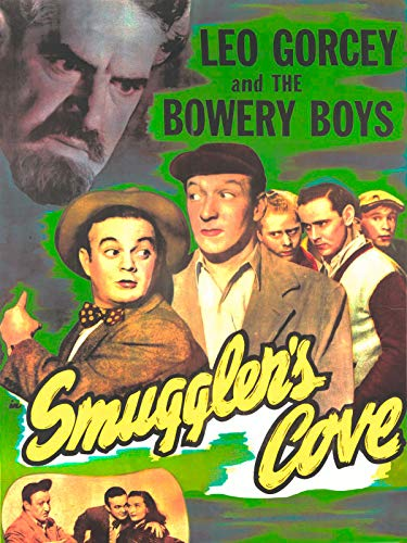 Smuggler's Cove - Leo Gorcey & The Bowery - Collection Estate Island