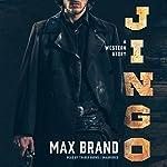 Jingo: A Western Story | Max Brand