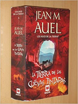 LA TIERRA DE LAS CUEVAS PINTADAS: Amazon.es: Auel, Jean M.: Libros