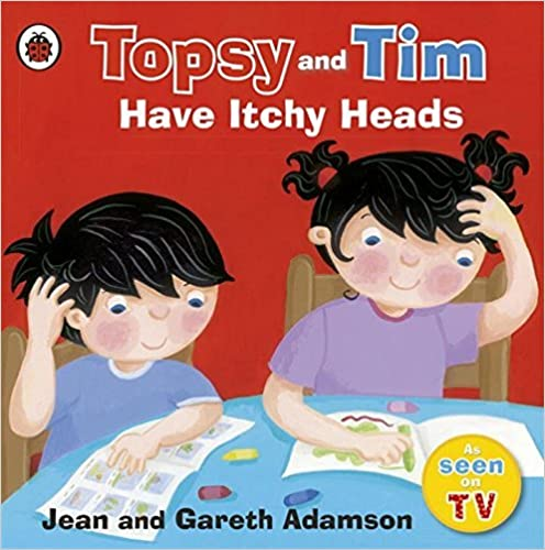 Topsy and Tim: Have Itchy Heads (Topsy & Tim) by Jean Adamson (2011-04-07)
