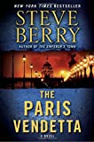 The Paris Vendetta, Steve Berry, 0345525574