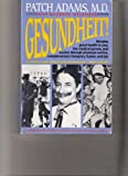 Gesundheit!, Adams, Patch and Mylander, Maureen, 089281442X