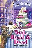 Wed, Read & Dead (Mystery Bookshop)