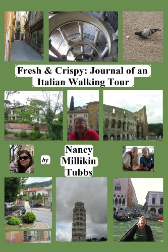 Fresh and Crispy: Journal of an Italian Walking Tour