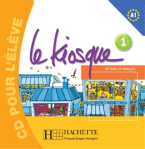 Le Kiosque: Niveau 1 CD Audio Eleve (French Edition) pdf epub