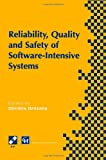 Reliability, Quality and Safety of Software-Intensive Systems : IFIP TC5 WG5. 4 3rd International Conference on Reliability, Quality and Safety of Software-Intensive Systems (ENCRESS '97), 29th-30th May 1997, Athens, Greece, Gritzalis, Dimitris, 1475763999