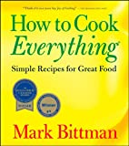 How to Cook Everything, Mark Bittman, 0471789186