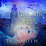 Beyond Vica | T. C. Booth