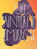 100 Painters of Tomorrow, Kurt Beers, 0500239231