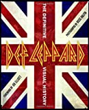 Def Leppard: The Definitive Visual History