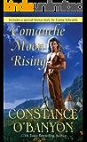 Comanche Moon Rising (Leisure Historical Romance)