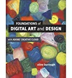 [(Foundations of Digital Art and Design with the Adobe Creative Cloud )] [Author: xtine burrough] [Aug-2013]