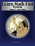Learn Math Fast System Volume VI: Applications of Algebra (Volume 6)