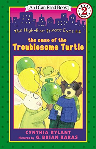 The High-Rise Private Eyes #4: The Case of the Troublesome Turtle pdf epub