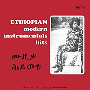 Various Artists - Ethiopian Modern Instrumentals Hits - Amazon.com