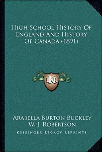 Buy High School History Of England And History Of Canada 1891 Book