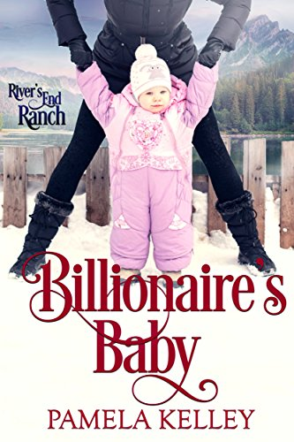 Billionaire's Baby (River's End Ranch Book 42) cover