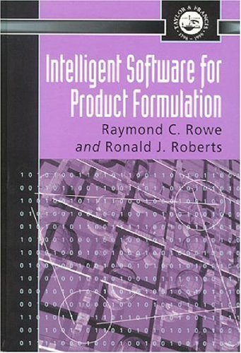 Intelligent Software For Product Formulation (Pharmaceutical Science Series)
