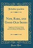 Amazon / Forgotten Books: New, Rare, and Good Old Irises Supplement to Iris Lovers Guide and Descriptive Catalogue Retail Price List, Summer 1931 - Spring 1932 Classic Reprint (Treholme Gardens)