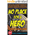 No Place for a Hero