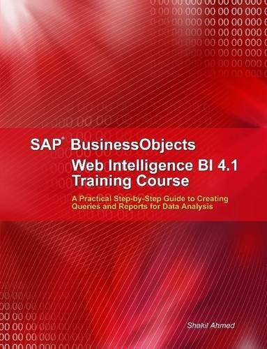 SAP Businessobjects Web Intelligence 4.1 Training Course pdf epub
