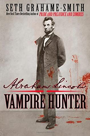 book cover of Abraham Lincoln Vampire Hunter