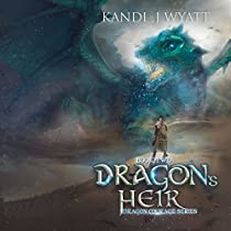 DRAGON'S HEIR: THE DRAGON COURAGE SERIES, BOOK 2