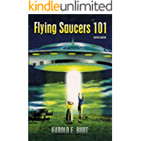 Flying Saucers 101: Everything You Ever Wanted To Know About UFOs and Alien Beings