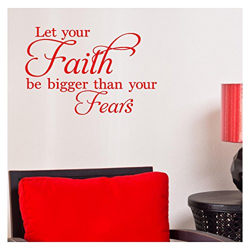 Decal Sticker Lettering Wall (Let Your Faith Be Bigger Than Your Fears Vinyl Lettering Wall Decal Stickers (12.5