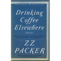 Drinking Coffee Elsewhere Reprint Edition by Packer, ZZ [Paperback]