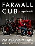 Farmall Cub Encyclopedia