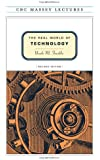 The Real World of Technology (CBC Massey Lectures series) Revised Edition