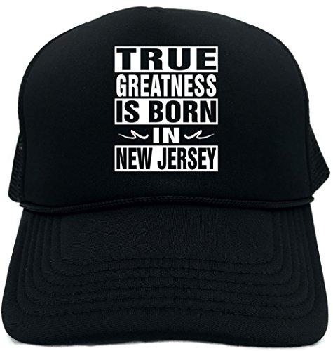 Signature Depot Funny Trucker Hat (True Greatness Born In New Jersey) Unisex Adult Foam (New Jersey Trucker Hat)