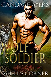 Wolf Soldier (She-Shifters of Hell's Corner Book 3)