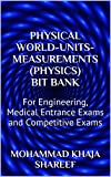 Physical World-Units-Measurements (Physics) Bit Bank: For Engineering, Medical Entrance Exams and Competitive Exams