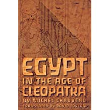 Egypt in the Age of Cleopatra: History and Society under the Ptolemies
