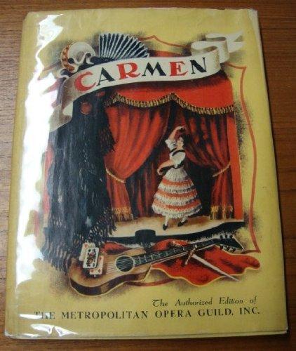 CARMEN:THE STORY OF BIZET'S OPERA.