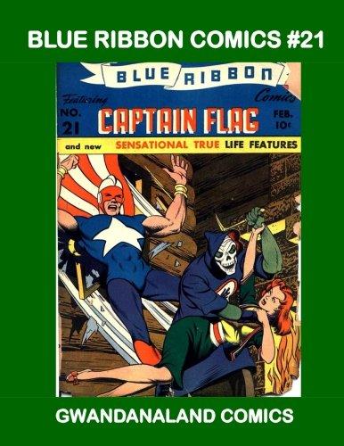 Blue Ribbon Comics #21: Gwandanaland Comics ebook
