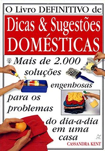 O Livro Definitivo de Dicas e Sugestões Domésticas