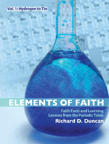 Elements of Faith: Vol 1: Hydrogen to Tin