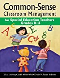 img - for Common-Sense Classroom Management for Special Education Teachers Grades Ka??5 by Jill A. Lindberg (2014-11-04) book / textbook / text book