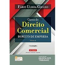 Curso de Direito Comercial. Direito de Empresa - Volume 2