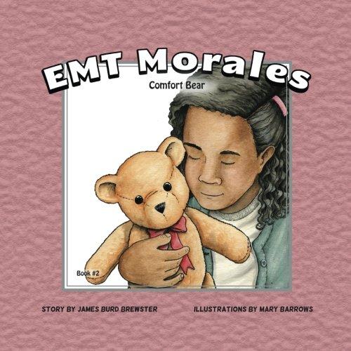 Brewster Bear - EMT Morales Comfort Bear (Volume 2)