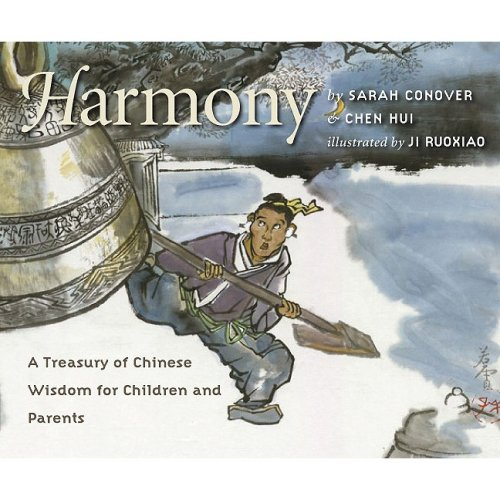 Download Harmony: A Treasury of Chinese Wisdom for Children and Parents (This Little Light of Mine) pdf